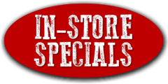 In Store Specials